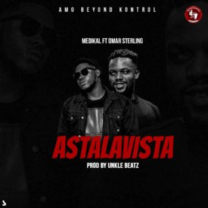 Medikal ft Omar Sterling – Astalavista (Official Video)
