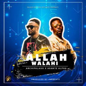 Archipalago x Asante Alpha - Allah Walahi