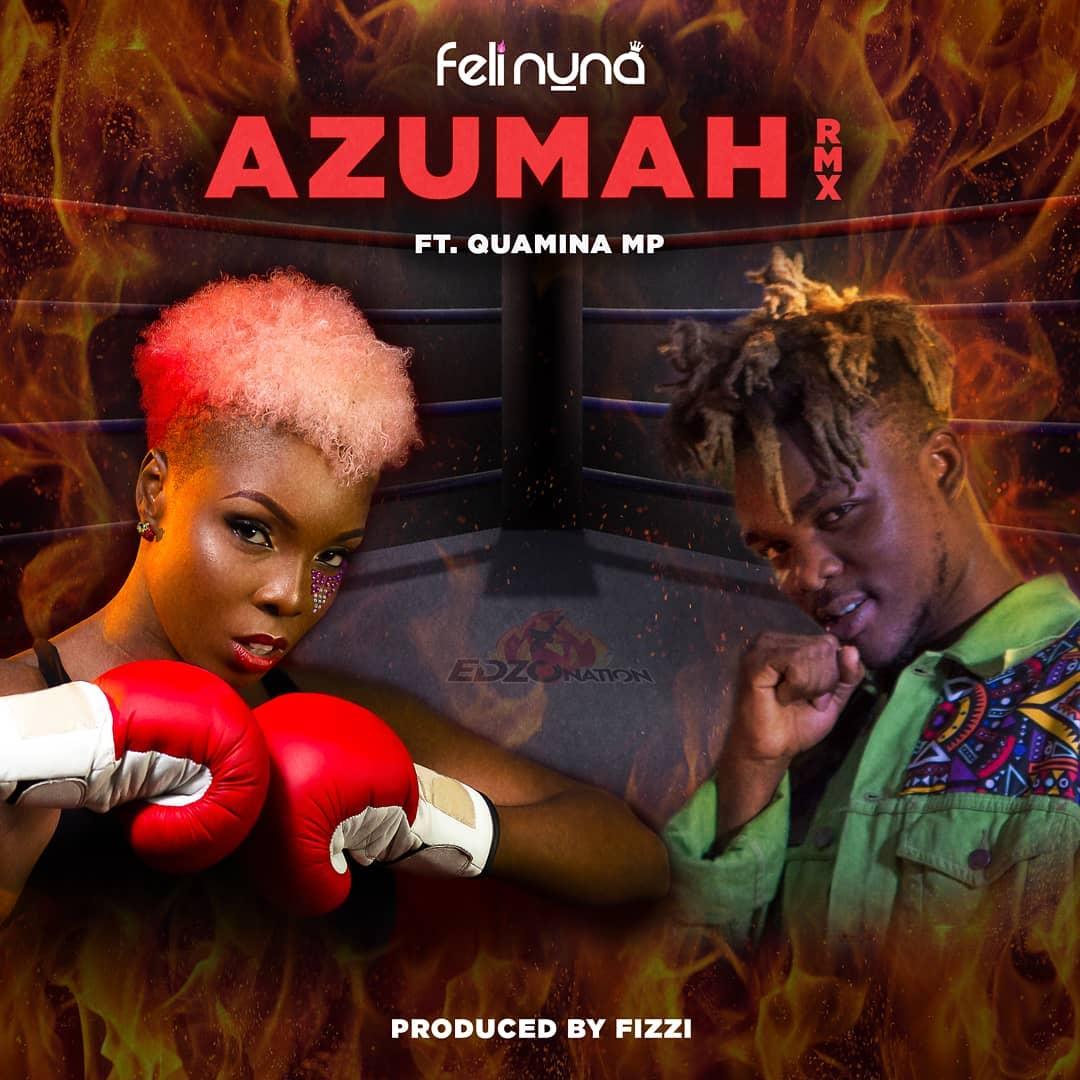 Feli Nuna Ft. Quamina MP – Azumah (Remix)