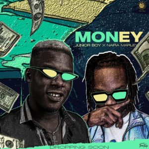 Junior Boy Ft. Naira Marley - Money