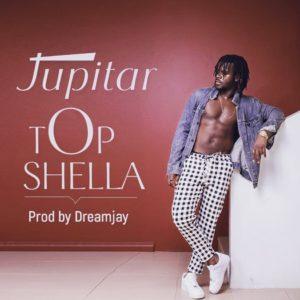 Jupitar – Top Shella (Prod. Dreamjay)