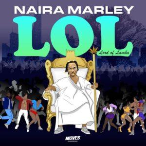 Naira Marley - Lol (EP) (Full Album)