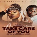 Adina Ft. Stonebwoy – Take Care Of You (Prod. By Streebeatz)