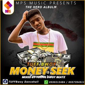 Tuff Bwoy - Money Seek
