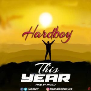 Hardboy – This Year (Prod. By Angelo)