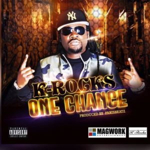 K-Rocks - One Chance (Prod By ParisBeatz)