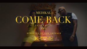 Official Video: Medikal – Come Back ft. Kidi