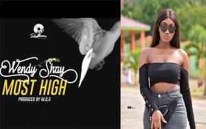 Wendy Shay – Most High (Prod By MOG Beatz)