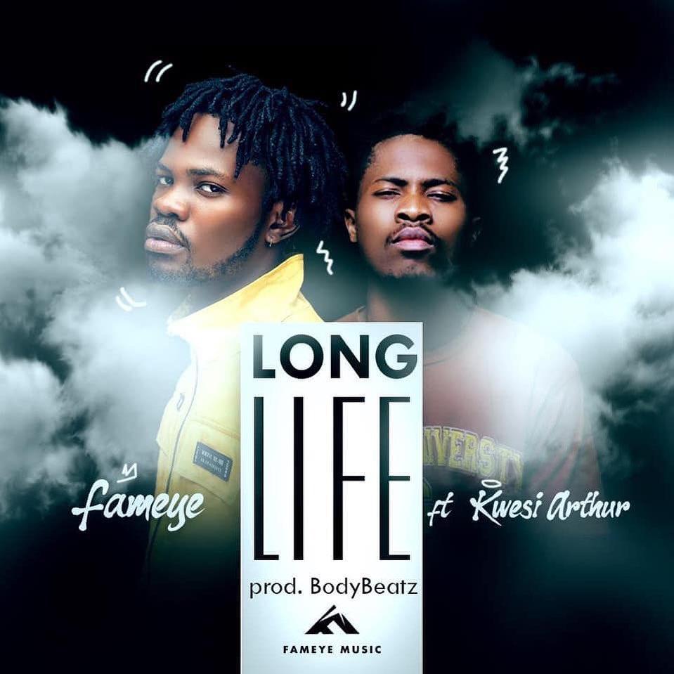 Fameye – Long Life Ft. Kwesi Arthur
