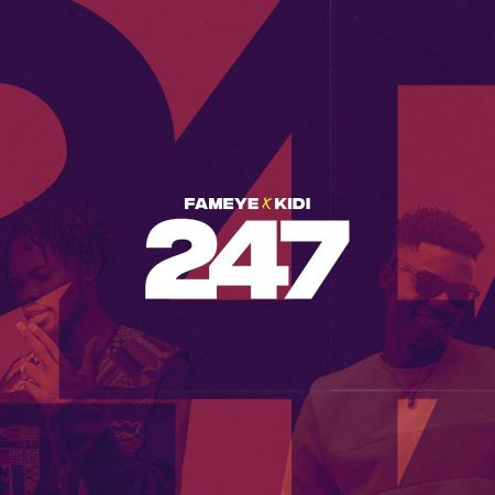 Fameye Ft KiDi 247 Mp3 Download