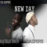 Naj Trustbwoy – New Day Ft. Pepsi  (Prod. By DeedewMadeIt)