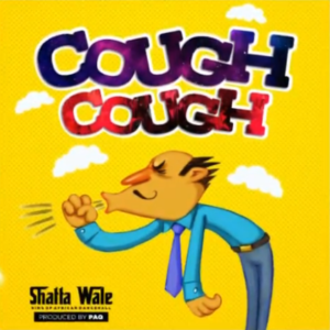 Shatta Wale - Cough Cough (Prod. by Paq)
