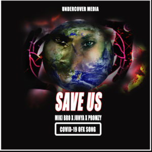 MikI Bro x Junya x Promzy - Save Us (COVID -19 OFX SONG)