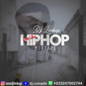 DJ Linkup - Am The Hip Pop (Mixtape)