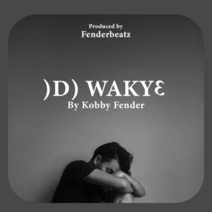 Kobby Fender - Odo Waky3 (Prod. By Fender Beatz)