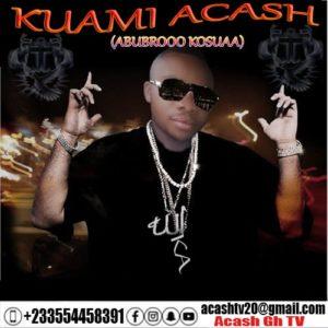 Quami Acash - Abubrooo Kosuaa