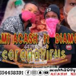 Quami Acash Ft. Diamond – Coronavirus