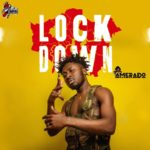 Amerado – Lock Down (COVID19)