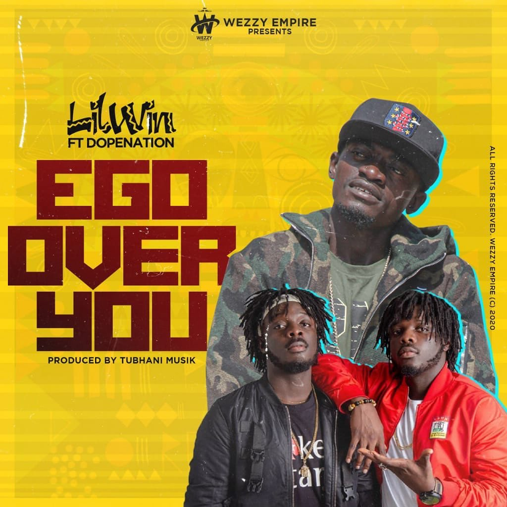 Lil Win – Ego Over You Ft. DopeNation