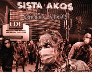 Sista Akos - Corona Virus