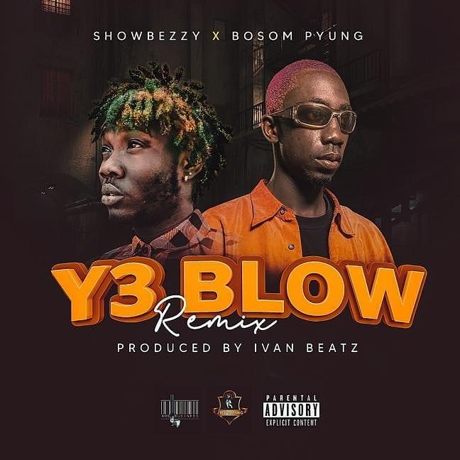 Showbezzy (Showboy) - Ye Blow Remix Ft. Bosom P-Yung