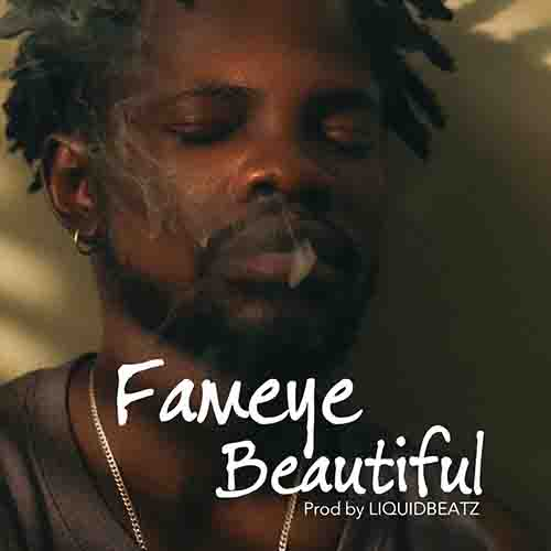 Fameye Beautiful