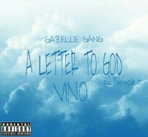 Vino - A Letter To God (Prod. By Pino Made It)