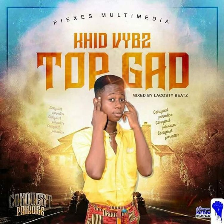 Khid Vybz - Top gAD (Conquest Paradise Riddim) (Mixed By Lacosty Beatz)