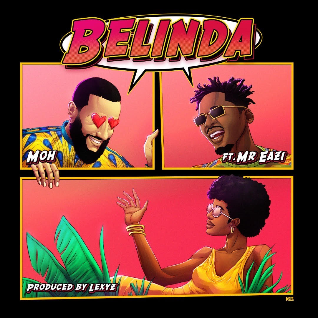 Moh Belinda ft. Mr Eazi