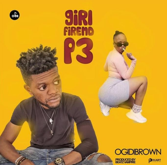 Ogidi Brown Girl Friend P3