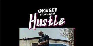 Okese1 and Medikal Hustle
