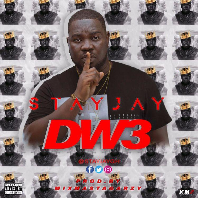 Stay Jay - Dw3 (Prod. By Mix Masta Garzy)