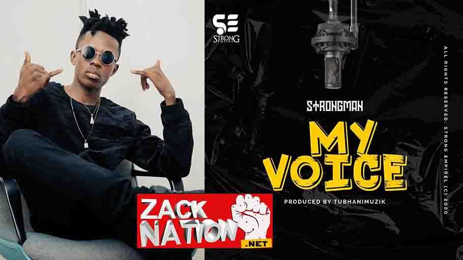 Strongman My Voice