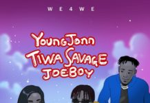 Young John Let Them Know ft. Tiwa Savage & Joeboy