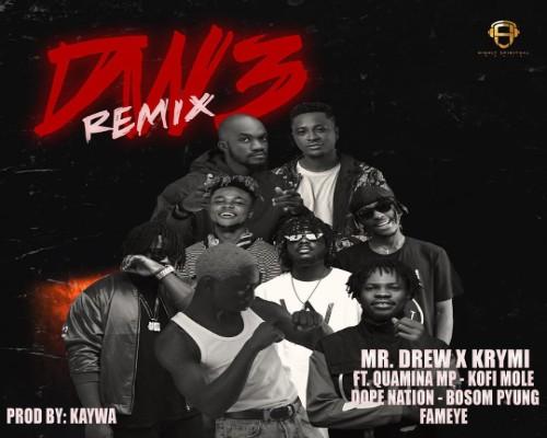 Mr Drew x Krymi - Dw3 Remix Ft. Kofi Mole, Quamina MP, Dopenation, Bosom P-Yung & Fameye