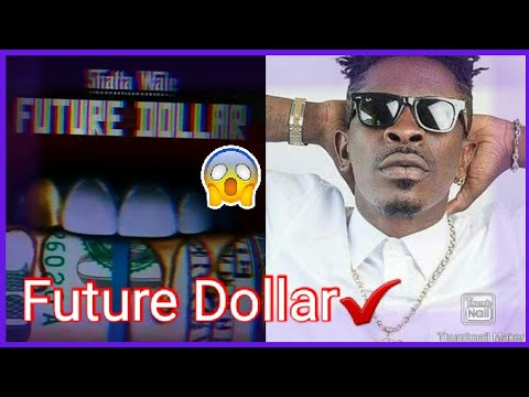Shatta Wale - Future Dollar (Prod. By Chensee Beatz)