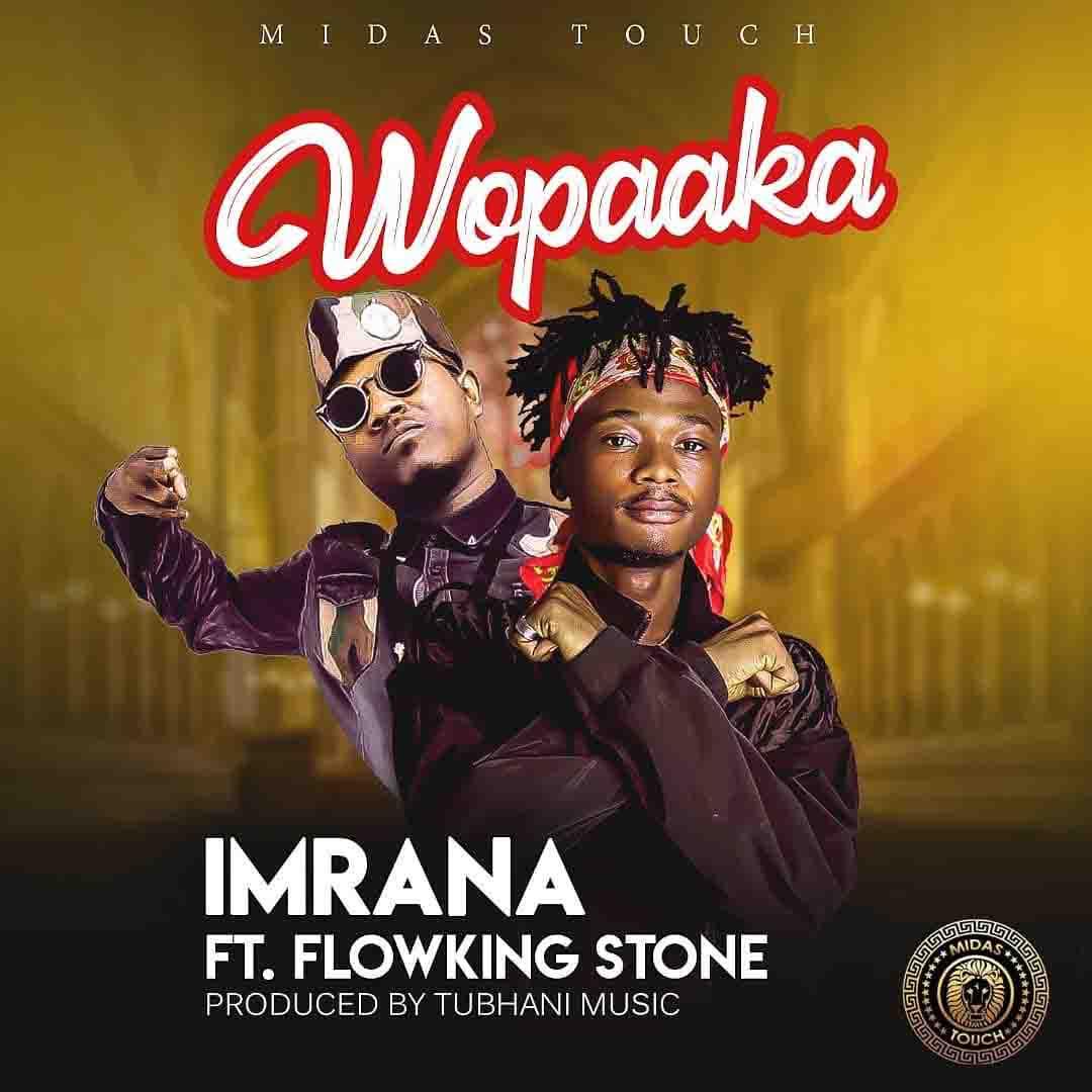 Imrana - Wopaaka Ft. Flowking Stone