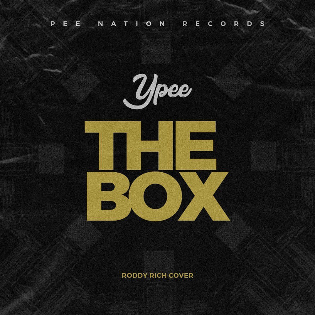Ypee - The Box (Roddy Rich Cover)