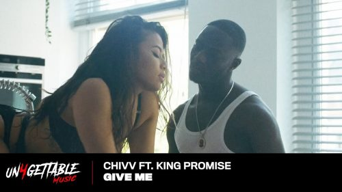 Chivv Give Me Ft. King Promise