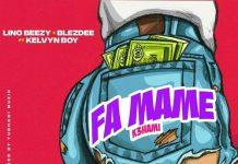 Lino Beezy x Blezdee Feat KelvynBoy - Fa Mame (K3hami)