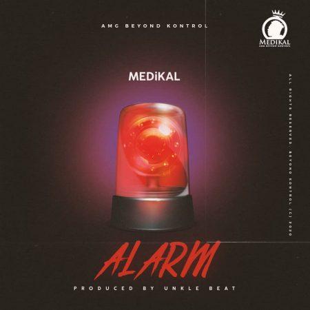 Medikal - Alarm (Prod. By Unkle Beatz)