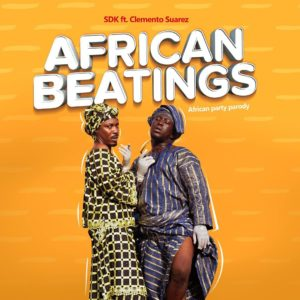 Sdk Ft Clemento Suarez - African Beatings