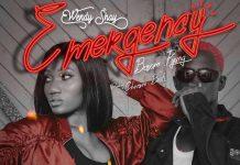 Wendy Shay - Emergency Ft. Bosom P-Yung (Prod. By Chensee Beatz)
