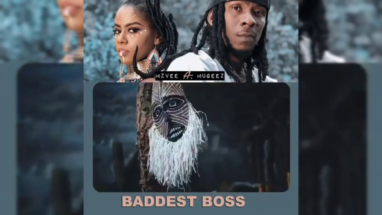 MzVee - Baddest Boss Ft. Mugeez (Official Video)
