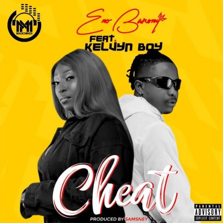 Eno Barony - Cheat Ft Kelvyn Boy