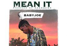 Baby Joe - Mean It (Prod. By Show Down)