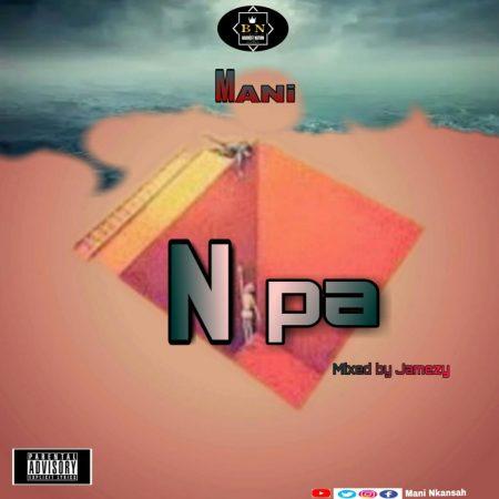 Mani - Nipa (Mixed By Jamezy Beatz)