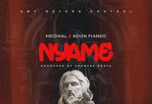 Medikal - Nyame Ft. Kevin Fianko (Prod. By Chensee Beatz)