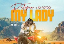 Patapaa - My Lady Ft. AY Poyoo