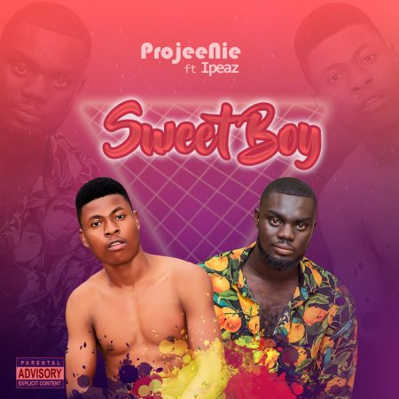 Projee Nie Ft. Ipeaz - Sweet Boy